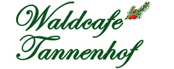 Wald-Cafe Tannenhof